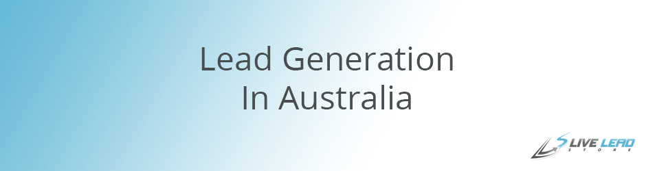 Lead Generation in Australia
